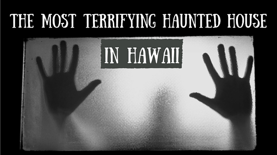 haunted house oahu